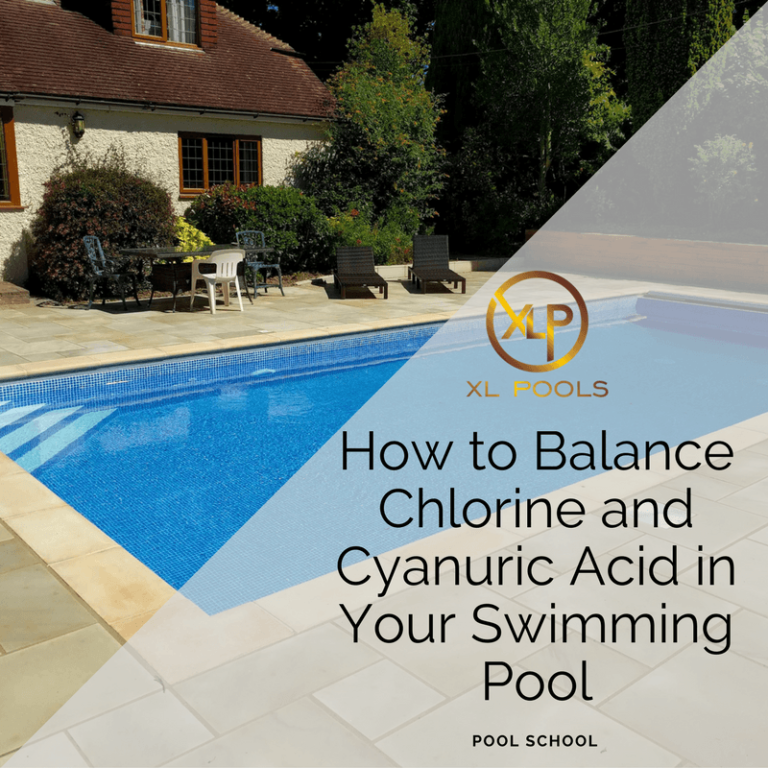 How to Balance Chlorine and Cyanuric Acid in Your Swimming Pool